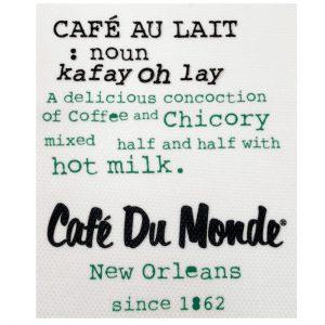 Cafe du Monde Café Au Lait Definition Towel